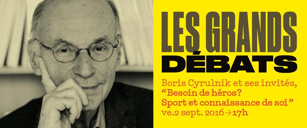 Boris Cyrulnik et invités, « Besoin de héros? Sport et ...
